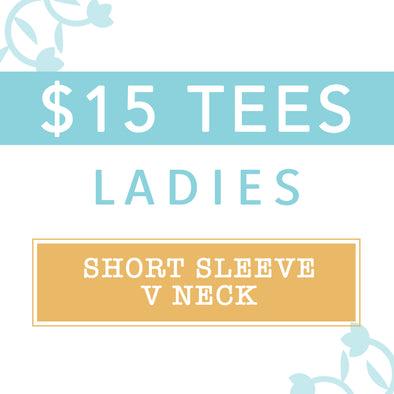 $15 MYSTERY TEES, Ladies V Neck