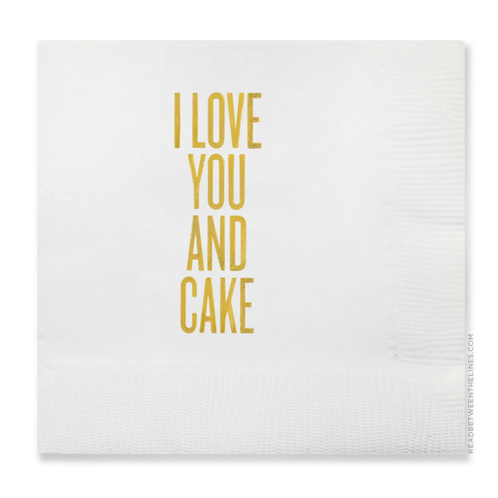 I Love You And Cake Cocktail Napkins by RBTL®