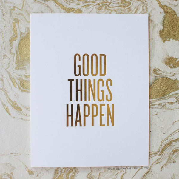 Good Things Happen Card by RBTL®