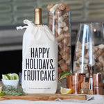 Happy Holidays, Fruitcake. Wine Bag by RBTL®