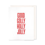 Good Golly Holly Jolly Card by RBTL®