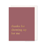 Showing Up Card by RBTL®