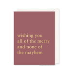Merry Mayhem Card by RBTL®