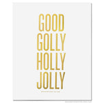 Good Golly Holly Jolly Print by RBTL®