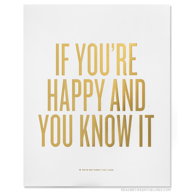 If You're Happy And You Know It Print by RBTL®
