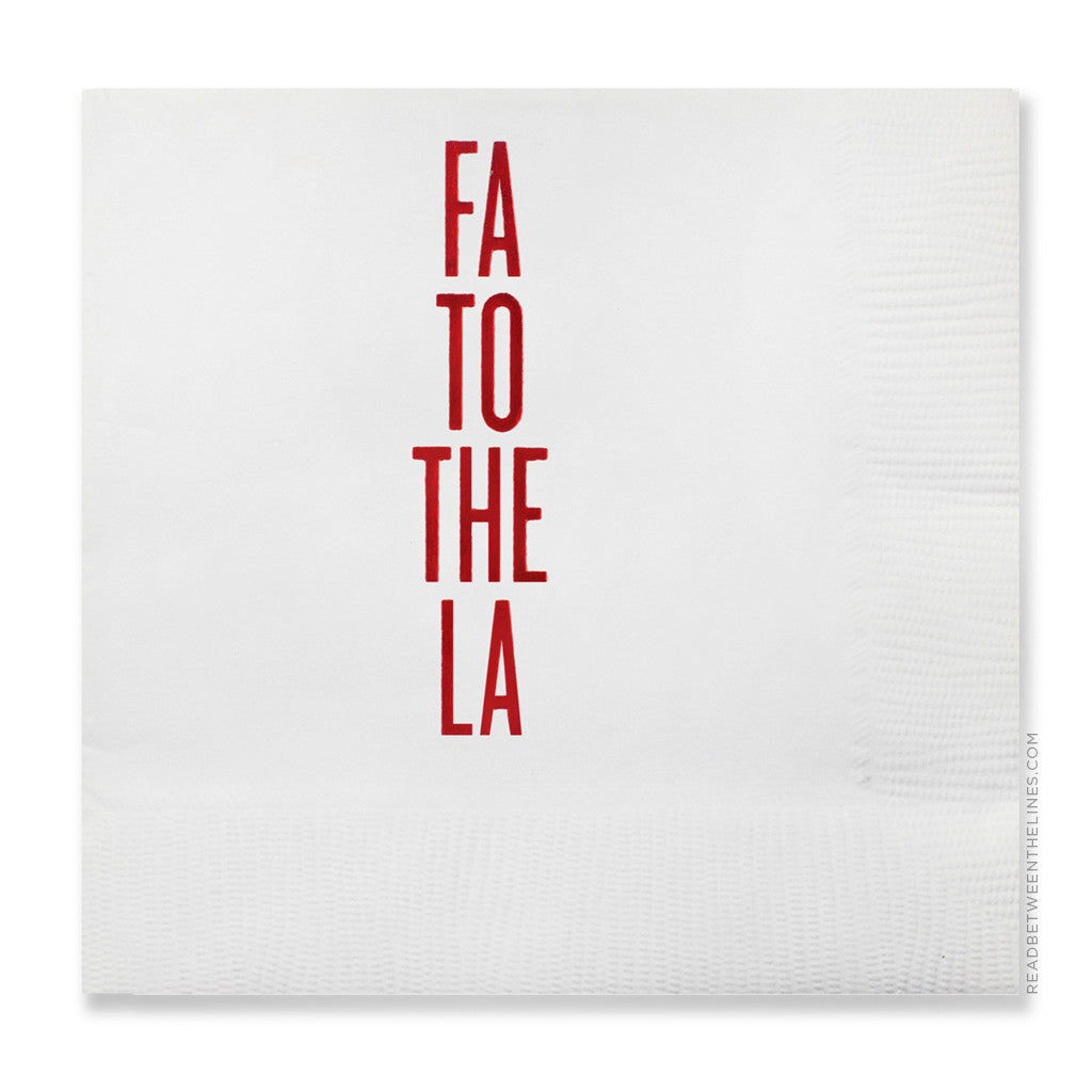 Fa To The La Cocktail Napkins by RBTL®