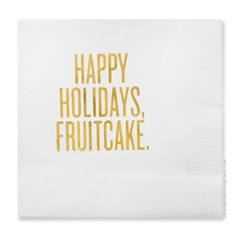 Happy Holidays, Fruitcake. Cocktail Napkins by RBTL®