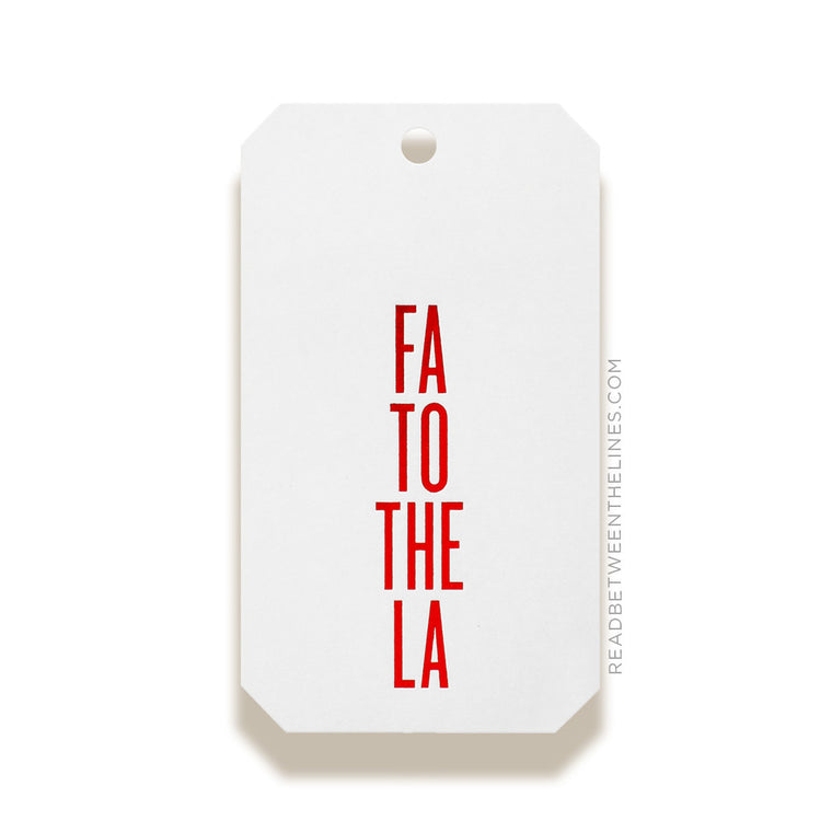 Fa To The La (Red Foil) Gift Tags by RBTL®