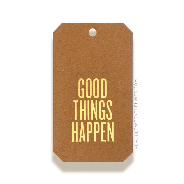 Good Things Happen Gift Tags by RBTL®