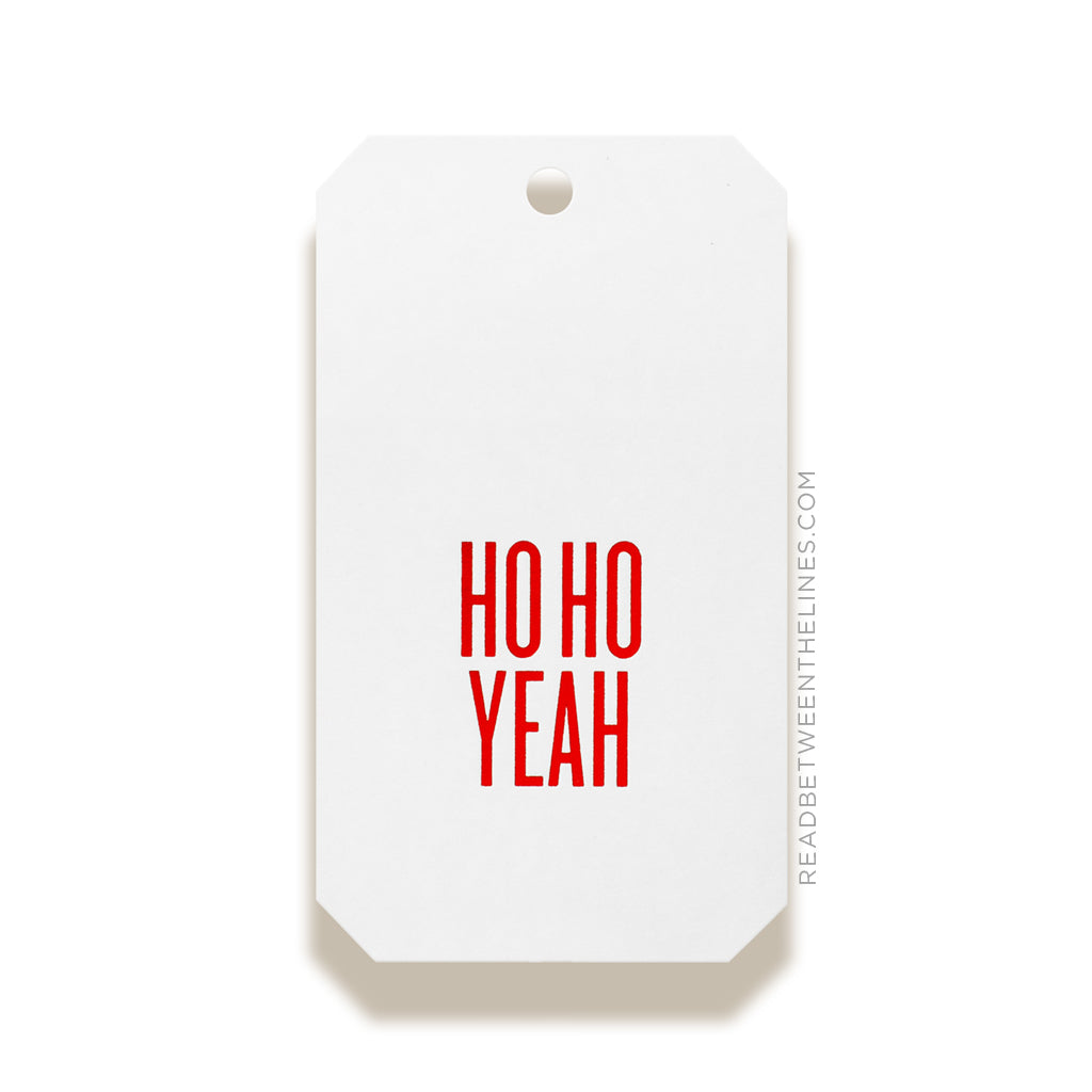 Ho Ho Yeah (Red Foil) Gift Tags by RBTL®