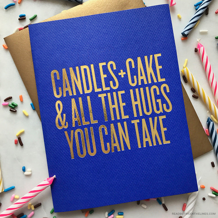 Candles + Cake & All The Hugs You Can Take Card by RBTL®