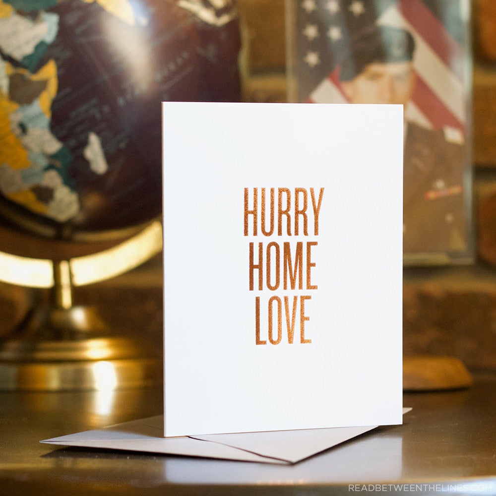 Hurry Home Love Card by RBTL®