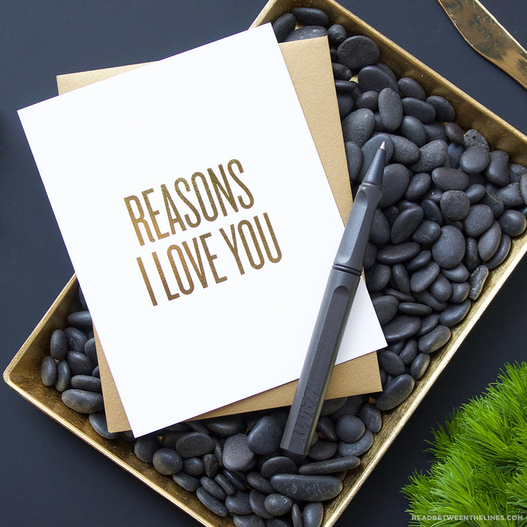 Reasons I Love You Card by RBTL®