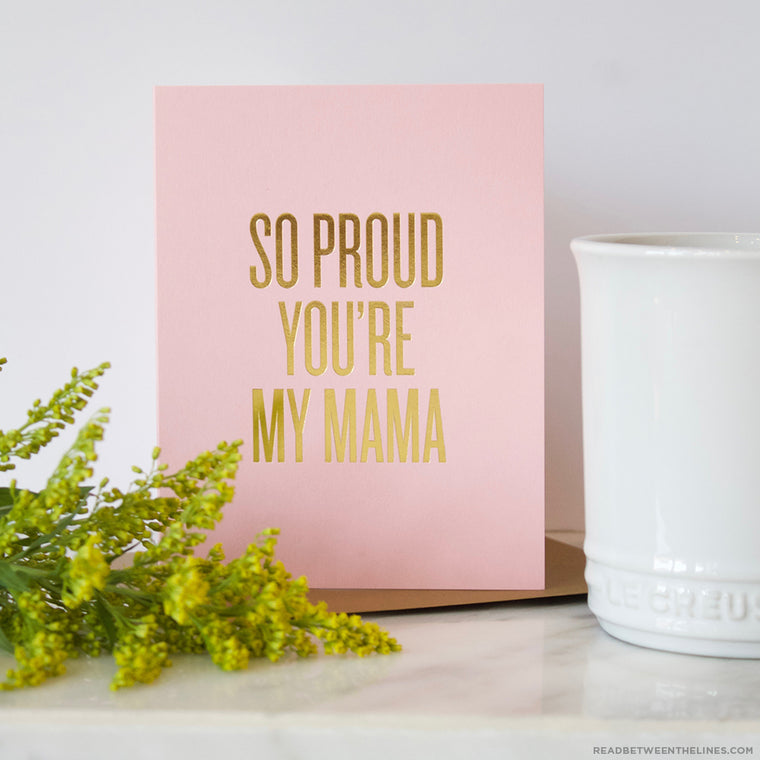 Proud Mama Card by RBTL®