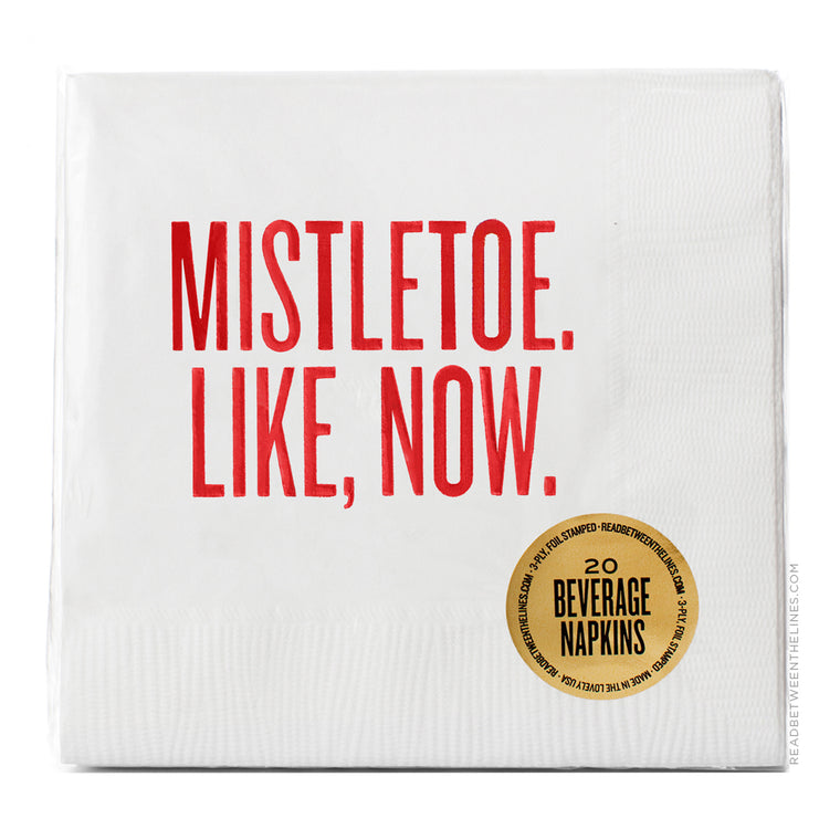 Mistletoe. Like, Now. Cocktail Napkins by RBTL®