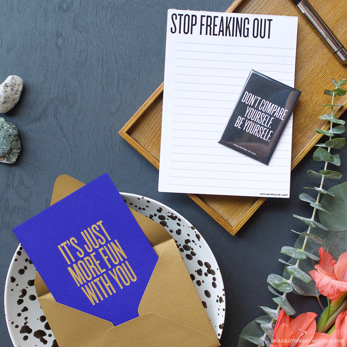 Stop Freaking Out Notepad by RBTL®