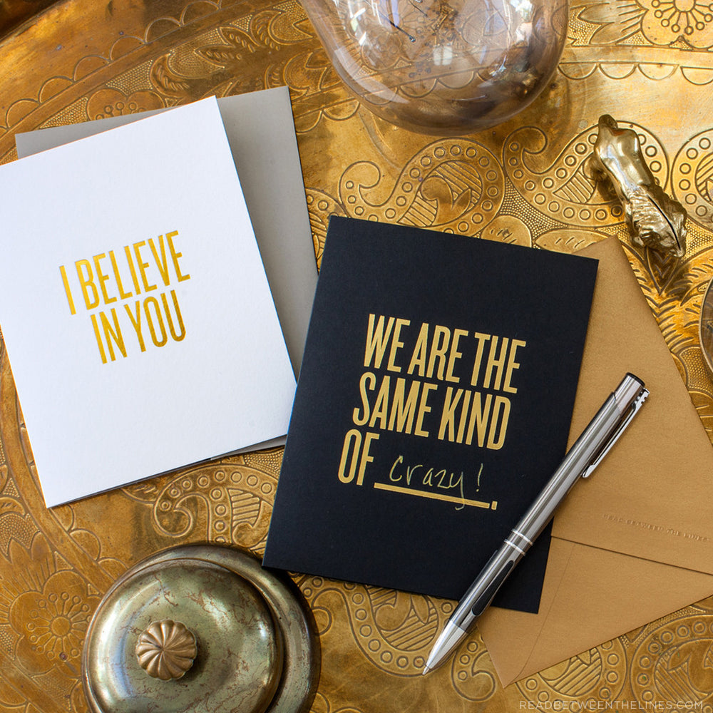 We Are The Same Kind Of ____. Card by RBTL®