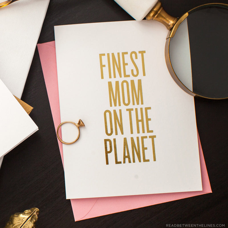 Finest Mom On The Planet Card by RBTL®