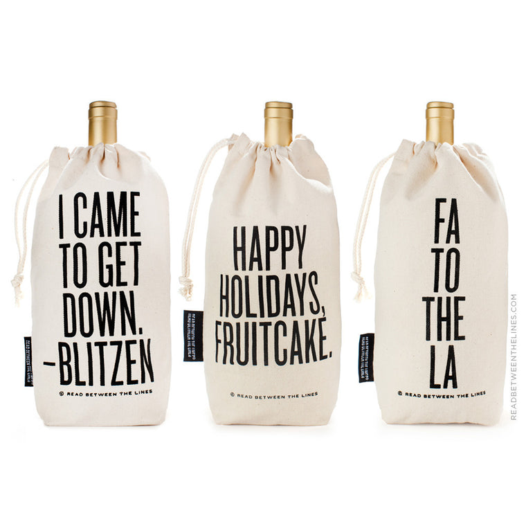 I Came To Get Down - Blitzen. Wine Bag by RBTL®