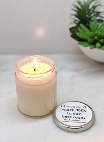 Please Don't Snort Coke in Our Bathroom - Personalized Message Candle