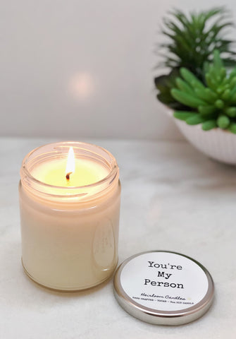You're My Person - Personalized Message Candle - Beeswax or Soy