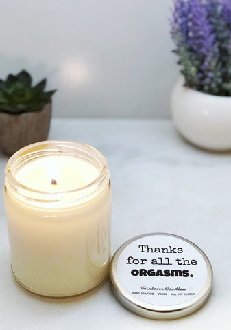 Thanks for all the Orgasms - Funny Gift Candle