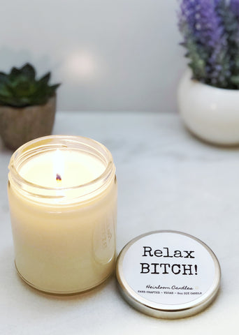 Relax BITCH - Funny Gift Candle