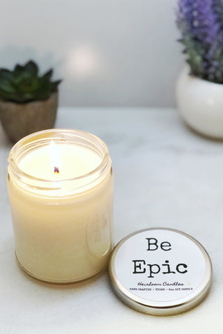 Be Epic - Inspirational Gift Candle