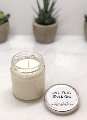 Let That Shit Go - Funny Inspirational Decor Candle