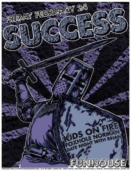 Success, Kids on Fire, Foxhole Norman, DNWB show Poster - Funhouse Seattle 2-24-17