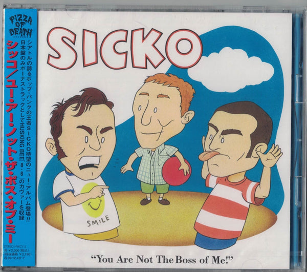 You Are Not the Boss of Me CD - Sicko
