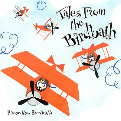 Baron Von Birdbath CD/LP - Tales From the Birdbath