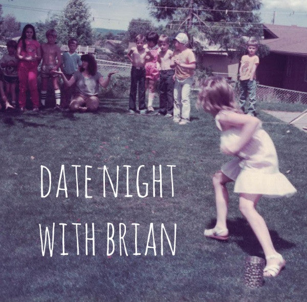 Date Night with Brian EP