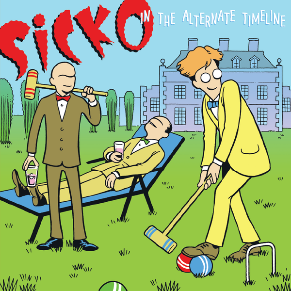 In The Alternate Timeline - Sicko LP/CD