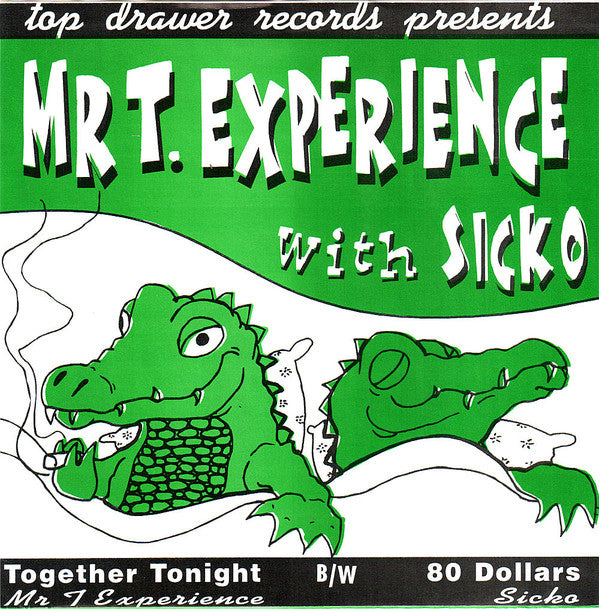 MTX / With Sicko ‎– Together Tonight / 80 Dollars 7""