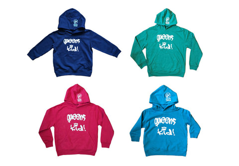 """Queens Kid!"" Toddler/Youth Hoodies"