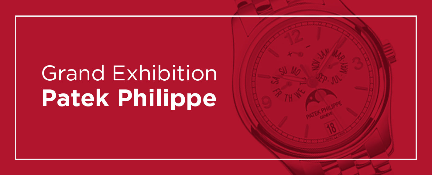 Grand Exhibition Patek Philippe