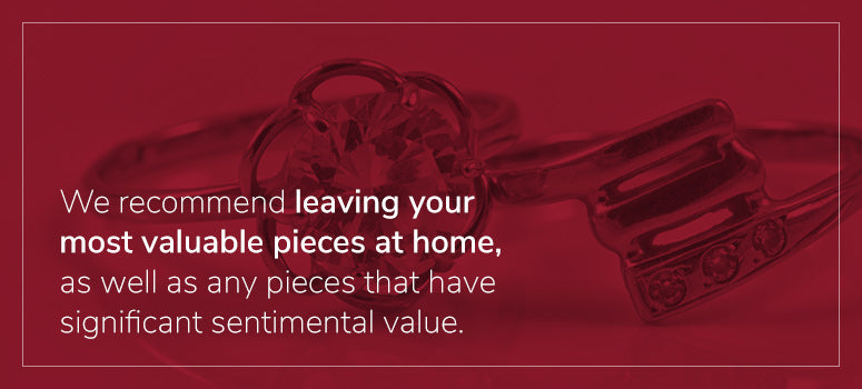 Leave valuables at home