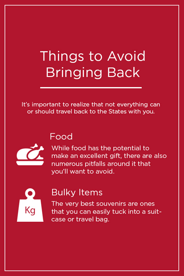 Things to avoid bringing back
