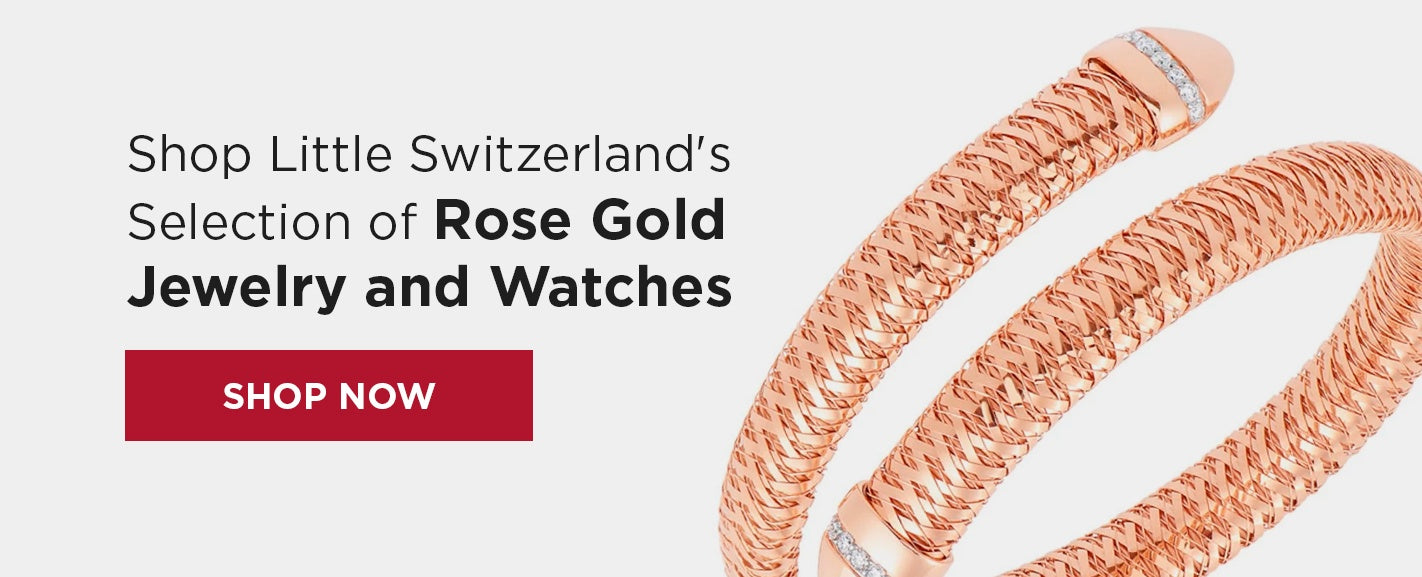 Shop Rose Gold Jewelry at Little Switzerland