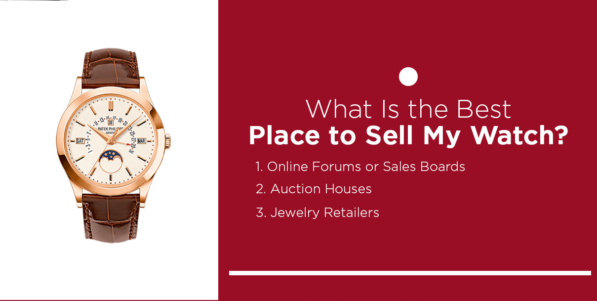 what is the best place to sell my watch