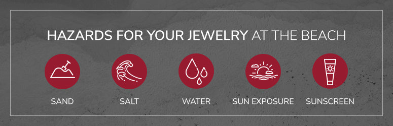 hazards for your jewelry at the beach