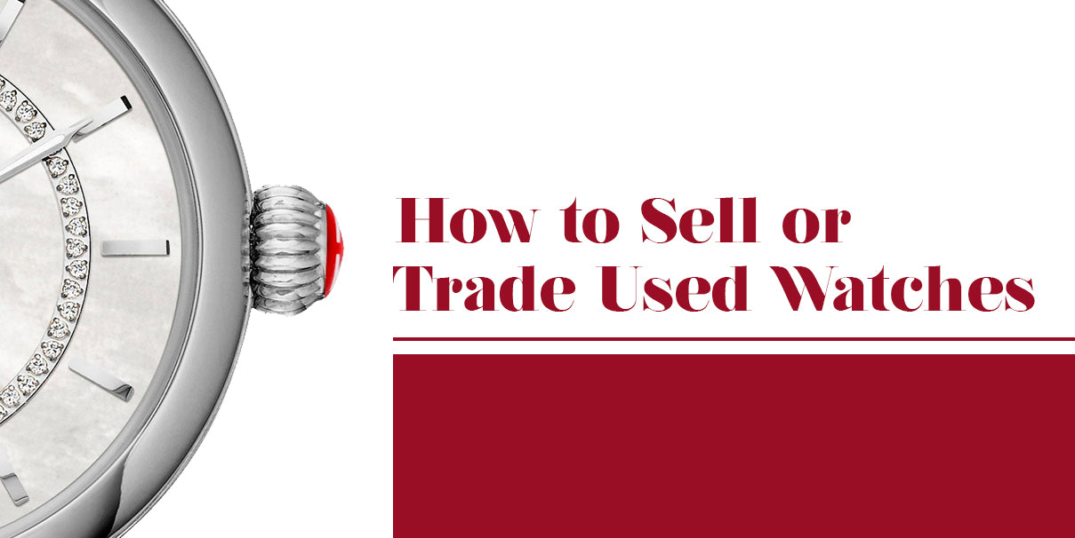 how to sell or trade used watches