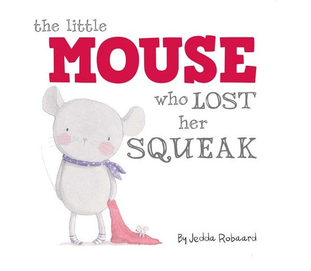 The Little Mouse Who Lost Her Squeak