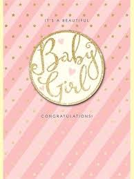 It's a Beautiful Baby Girl Congratulations Card