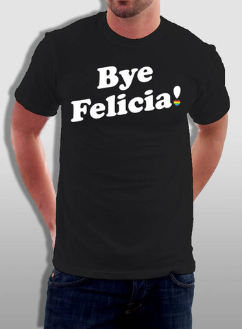 Bye Felicia - The Equality Shop