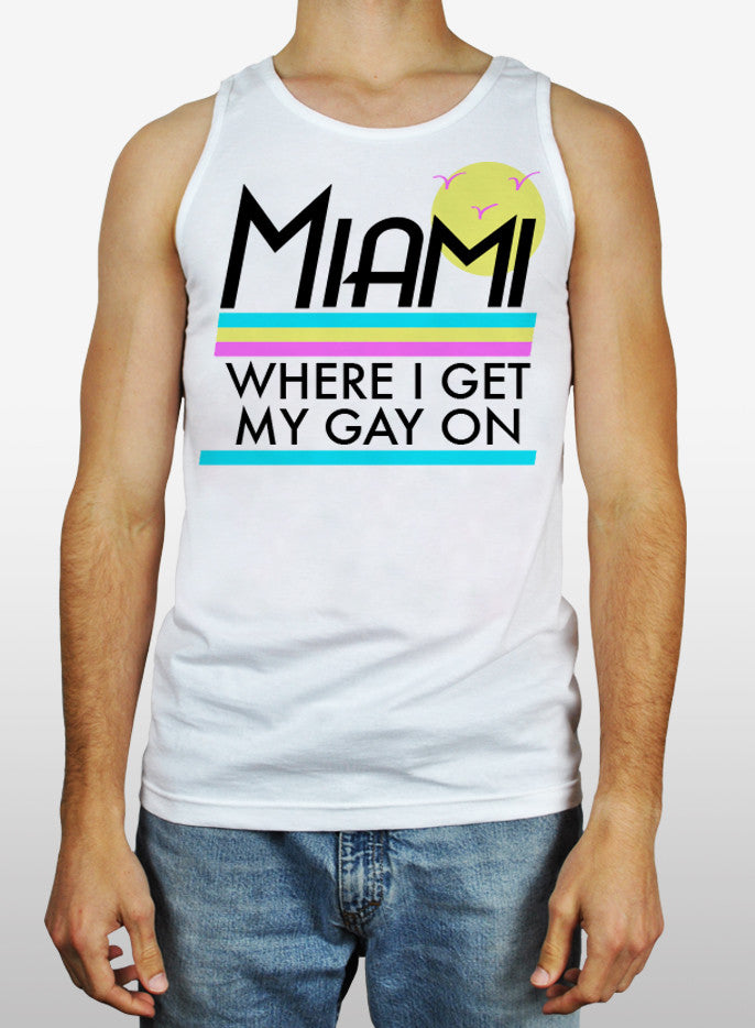 Miami Gay On Tank - The Equality Shop