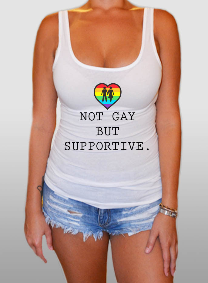 Not Gay But Supportive - The Equality Shop