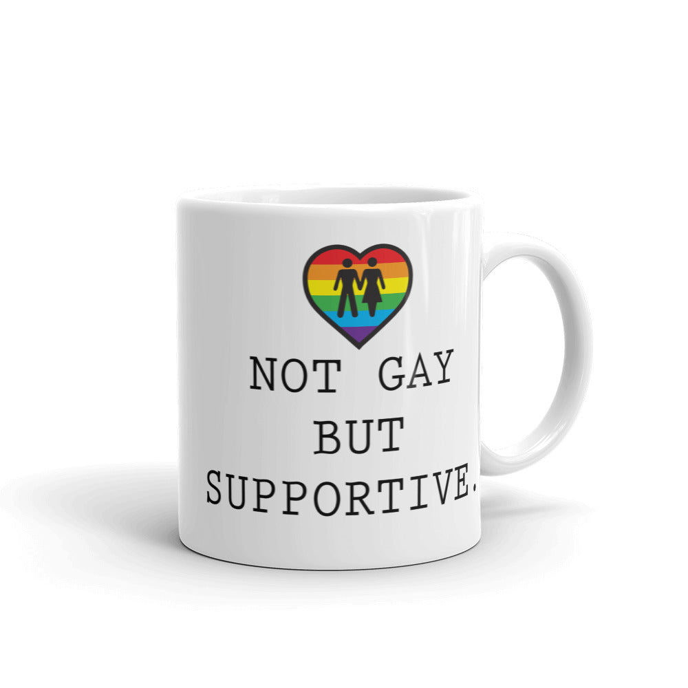 Not Gay But Supportive Mug