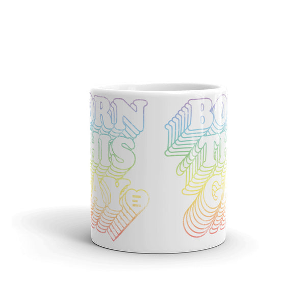 Born This Gay Mug